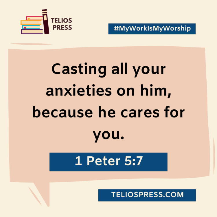Telios Devotional For Creatives: 1 Peter 5:7 | Telios Press | 2021